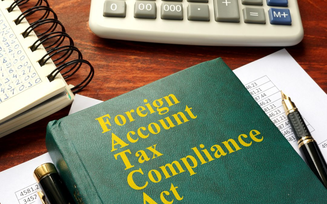 The Foreign Account Tax Compliance Act Explained